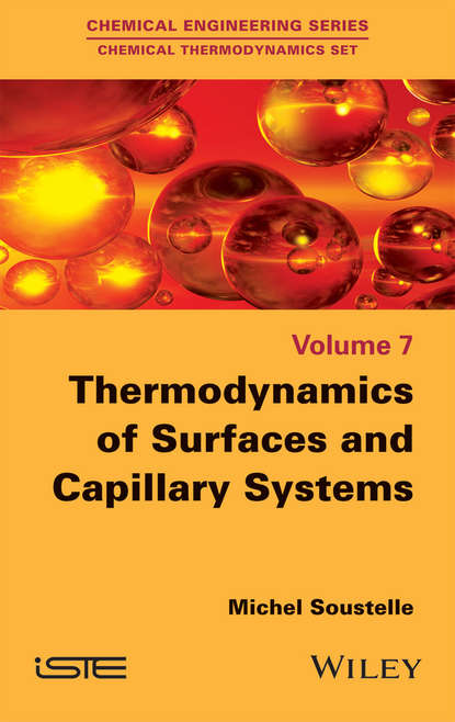 Michel Soustelle Thermodynamics of Surfaces and Capillary Systems jaap zeeuw de capillary gas adsorption chromatography