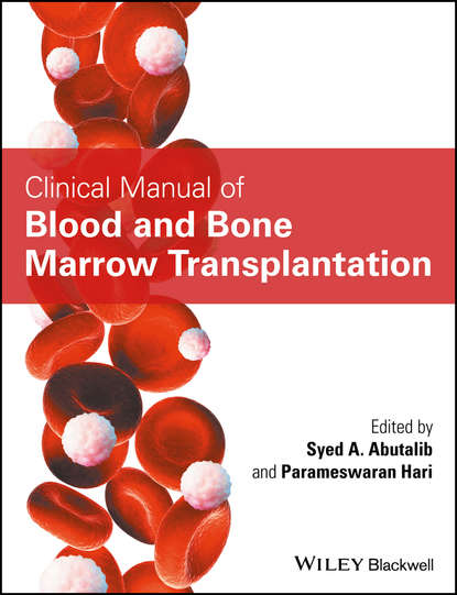 Фото - Parameswaran Hari Clinical Manual of Blood and Bone Marrow Transplantation lee sanders a practical manual of diabetic foot care