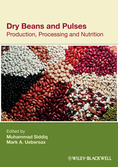 Muhammad Siddiq Dry Beans and Pulses. Production, Processing and Nutrition