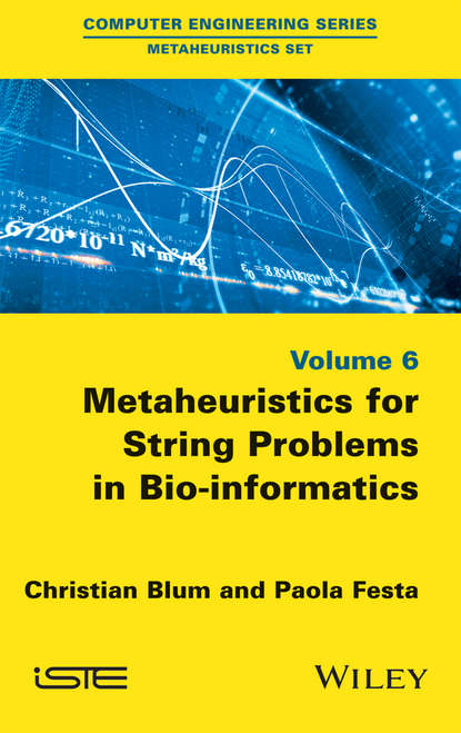 Christian Blum Metaheuristics for String Problems in Bio-informatics protein classes in bioinformatics