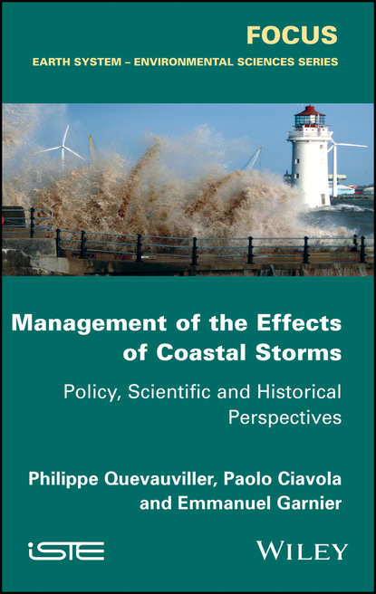 Philippe Quevauviller Management of the Effects of Coastal Storms ray g carleton coastal marine conservation science and policy