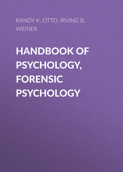 Irving B. Weiner Handbook of Psychology, Forensic Psychology clinical sport psychology perspective west and east volume i