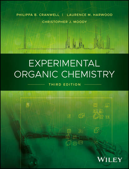 Laurence Harwood M. Experimental Organic Chemistry a self study guide to the principles of organic chemistry