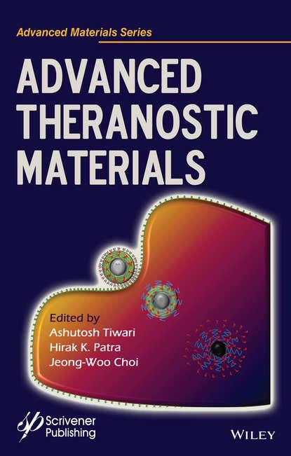 Ashutosh Tiwari Advanced Theranostic Materials claude hughes l translational toxicology and therapeutics