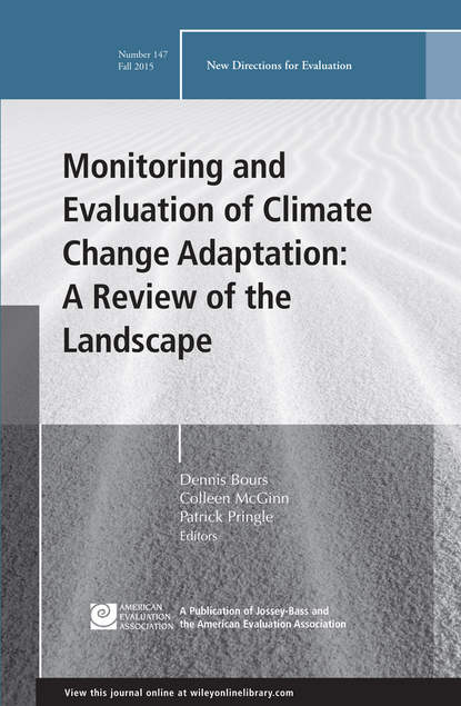 Dennis Bours Monitoring and Evaluation of Climate Change Adaptation: A Review of the Landscape. New Directions for Evaluation, Number 147 robert wubbolding e reality therapy and self evaluation the key to client change