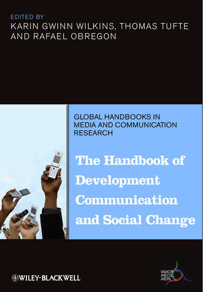 Фото - Karin Gwinn Wilkins The Handbook of Development Communication and Social Change olaf cramme social justice in a global age