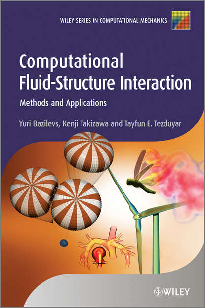Yuri Bazilevs Computational Fluid-Structure Interaction. Methods and Applications g pert j introductory fluid mechanics for physicists and mathematicians