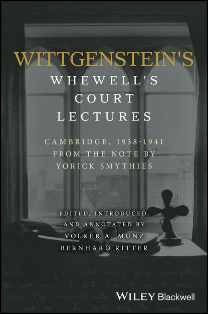цена на Volker Munz Wittgenstein's Whewell's Court Lectures. Cambridge, 1938 - 1941, From the Notes by Yorick Smythies