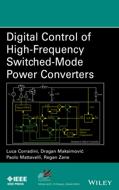 Luca Corradini Digital Control of High-Frequency Switched-Mode Power Converters недорого