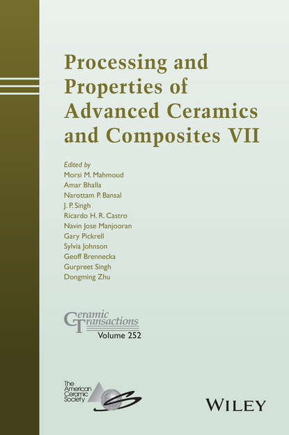 Группа авторов Processing and Properties of Advanced Ceramics and Composites VII d suvorov advances in dielectric materials and electronic devices