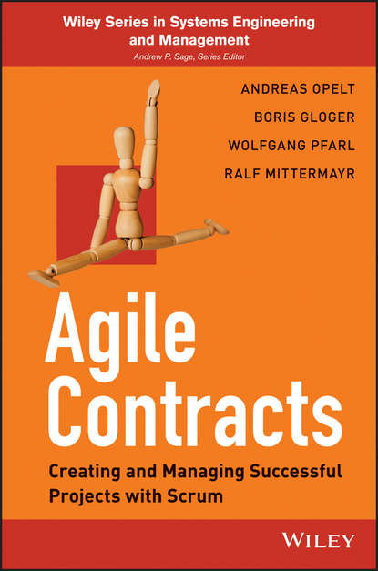 Фото - Andreas Opelt Agile Contracts. Creating and Managing Successful Projects with Scrum chiba agile