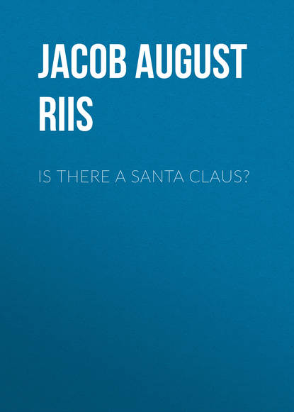 Jacob August Riis Is There a Santa Claus? august frugé a skeptic among scholars