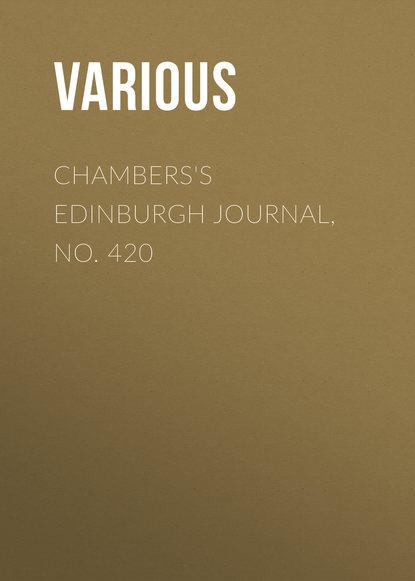 Chambers\'s Edinburgh Journal, No. 420