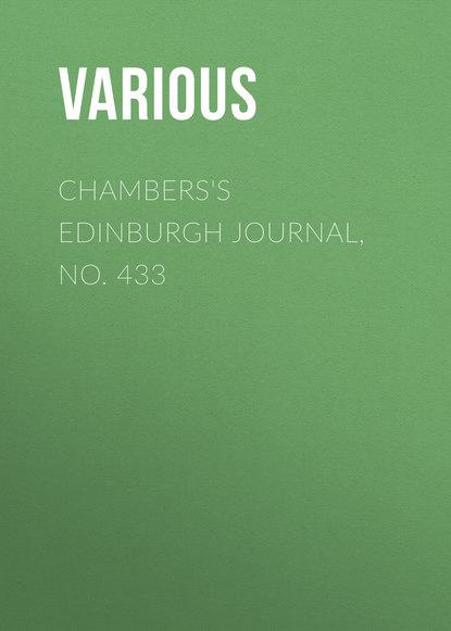 Chambers\'s Edinburgh Journal, No. 433