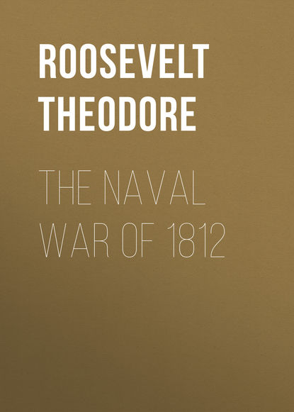 Roosevelt Theodore The Naval War of 1812 фонарь olight r50 pro seeker комплект