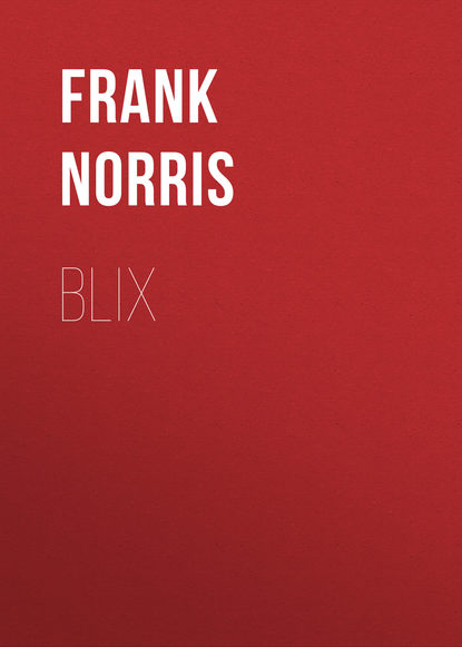Frank Norris Blix frank norris moran of the lady letty