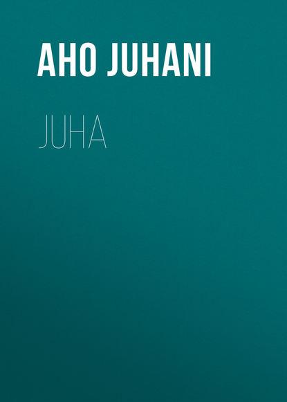 Aho Juhani Juha juha vuorinen tulba ahv isbn 9789949457076
