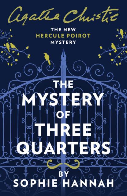 Агата Кристи The Mystery of Three Quarters: The New Hercule Poirot Mystery saint barnabas the sacred writings of barnabas