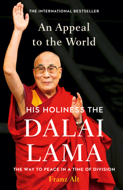 Dalai Lama An Appeal to the World: The Way to Peace in a Time of Division dalai lama the epistles of james peter john and jude