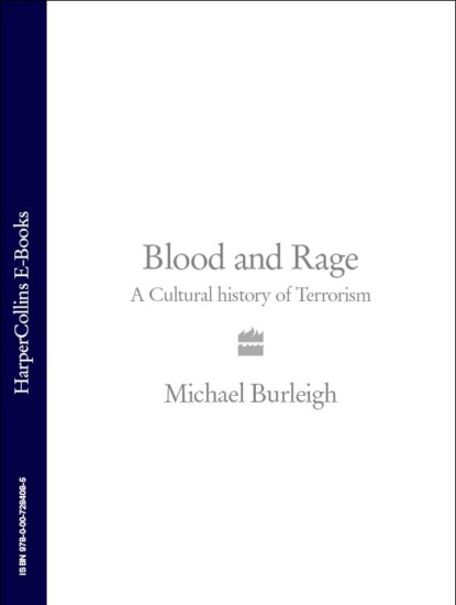 Michael Burleigh Blood and Rage: A Cultural history of Terrorism a mind for murder – the education of the unabomber and the origins of modern terrorism