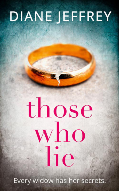 Diane Jeffrey Those Who Lie: the gripping new thriller you won't be able to stop talking about diane jeffrey those who lie
