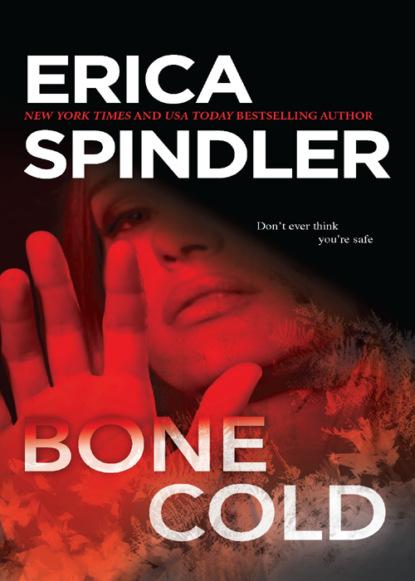 Фото - Erica Spindler Bone Cold erica spindler bone cold
