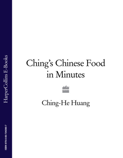 Ching-He Huang Ching's Chinese Food in Minutes ching he huang ching's chinese food in minutes