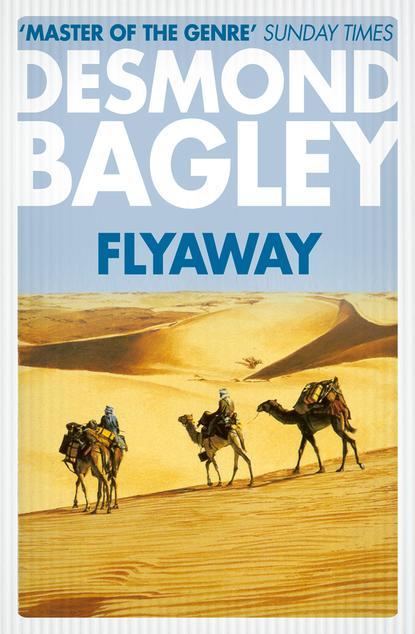 Фото - Desmond Bagley Flyaway desmond bagley the golden keel