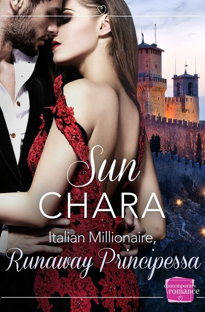 Sun Chara Italian Millionaire, Runaway Principessa julia james the italian s token wife