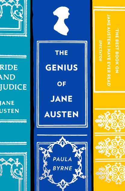 Paula Byrne The Genius of Jane Austen: Her Love of Theatre and Why She Is a Hit in Hollywood william austen leigh jane austen her life and letters a family record