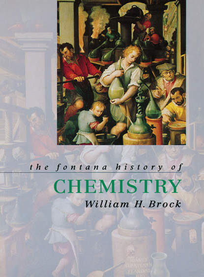 Фото - William Brock J. The Fontana History of Chemistry michael faraday the chemical history of a candle