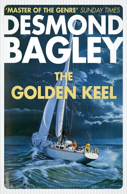 Фото - Desmond Bagley The Golden Keel desmond bagley the golden keel