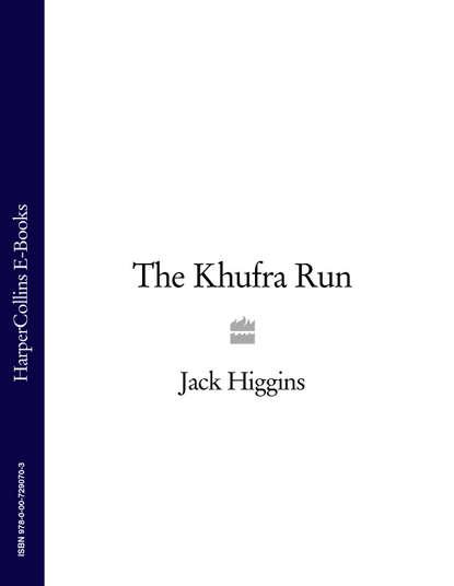 Jack Higgins The Khufra Run jack higgins dark side of the street