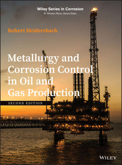 Robert Heidersbach Metallurgy and Corrosion Control in Oil and Gas Production corrosion and corrosion control of tin in organic acids solutions