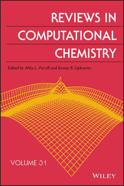 Kenny Lipkowitz B. Reviews in Computational Chemistry, Volume 31 недорого