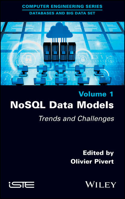 NoSQL Data Models. Trends and Challenges