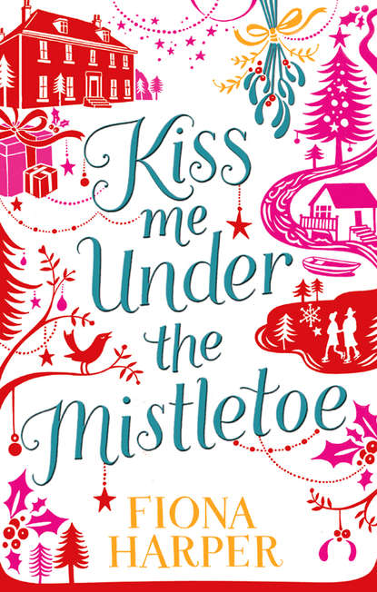 Fiona Harper Kiss Me Under the Mistletoe fiona harper break up to make up
