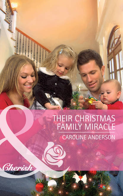 Caroline Anderson Their Christmas Family Miracle caroline anderson their christmas family miracle