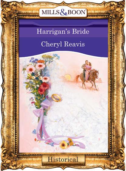 Фото - Cheryl Reavis Harrigan's Bride cheryl reavis medicine man