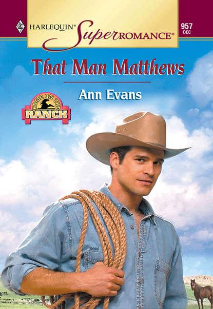 Ann Evans That Man Matthews недорого