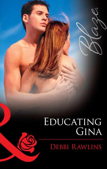 debbi rawlins lecciones apasionadas Debbi Rawlins Educating Gina