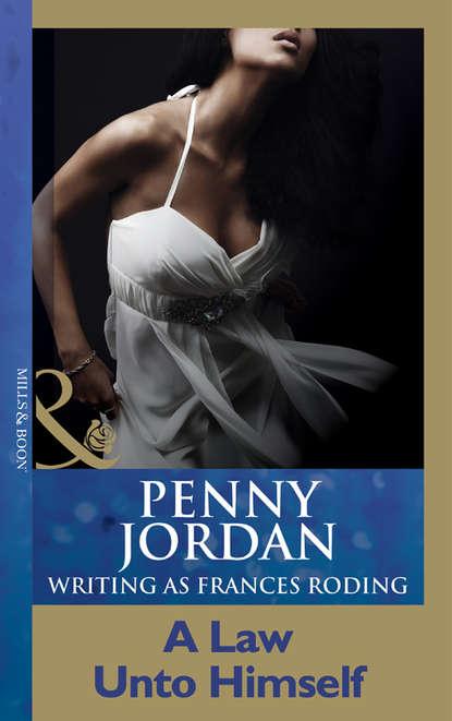PENNY JORDAN A Law Unto Himself penny jordan a law unto himself