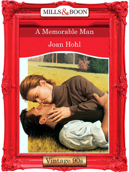 Joan Hohl A Memorable Man joan hohl the dakota man