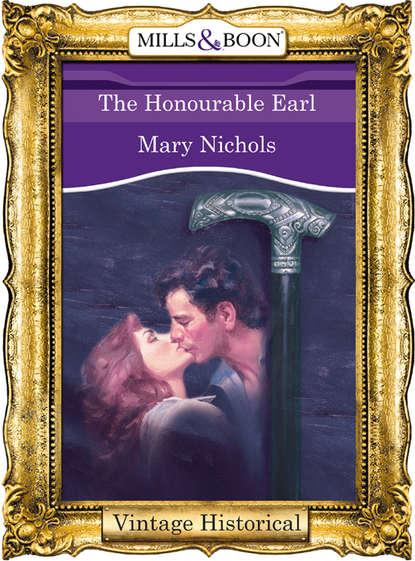 Фото - Mary Nichols The Honourable Earl mary nichols winning the war hero s heart