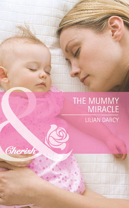 Lilian Darcy The Mummy Miracle