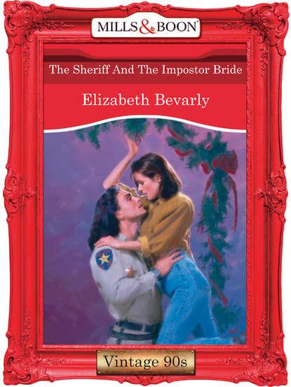 Elizabeth Bevarly The Sheriff And The Impostor Bride printio sheriff