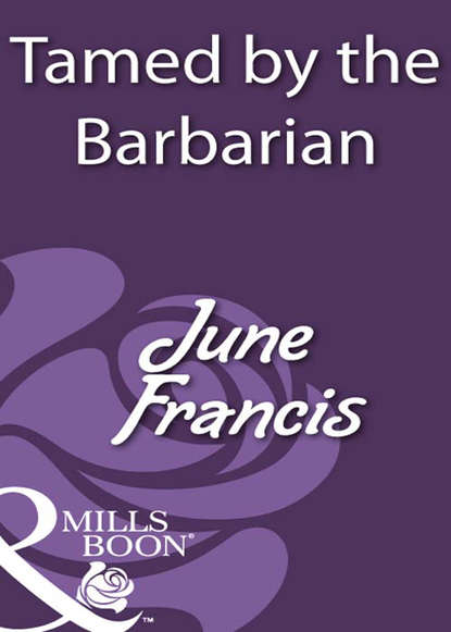 June Francis Tamed by the Barbarian