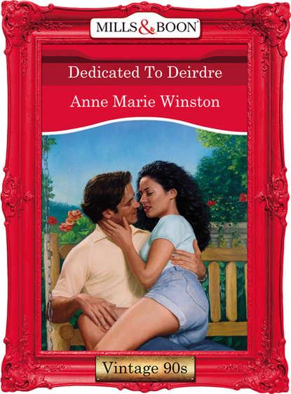 Anne Marie Winston Dedicated To Deirdre anne marie winston el hombre más deseable
