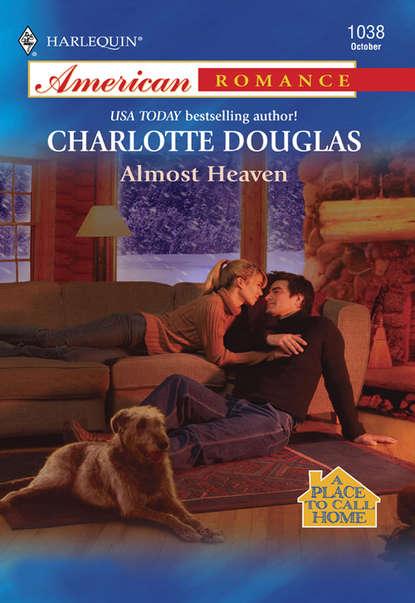Charlotte Douglas Almost Heaven