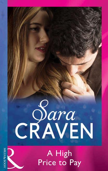Sara Craven A High Price To Pay sara craven innocent on her wedding night